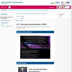 2.2 - Données personnelles, RGPD - Sciences Numériques et Technologie - Cité scolaire Lannemezan
