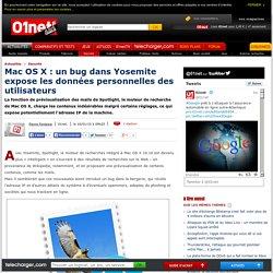 Mac OS X : un bug dans Yosemite expose les données personnelles des utilisateurs