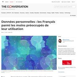 Données personnelles : les Français parmi les moins préoccupés de leur utilisation