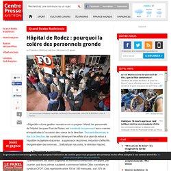 Hôpital de Rodez : pourquoi la colère des personnels gronde