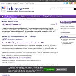 Travaux personnels encadrés - TPE et documentation