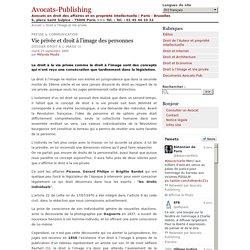 Vie privée et droit à l'image des personnes - Avocats-Publishing