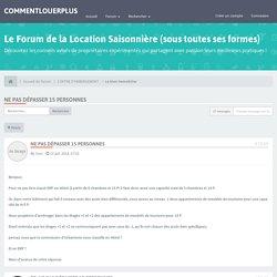 Ne pas dépasser 15 personnes-CommentLouerPlus.fr