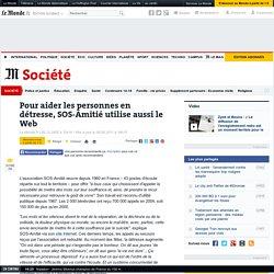 Pour aider les personnes en détresse, SOS-Amitié utilise aussi le Web