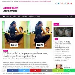 20 Photos Fake de personnes devenues virales que l'on croyait réelles - Aimer Tant Que Possible