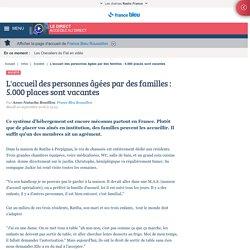 L'accueil des personnes âgées par des familles : 5.000 places vacantes - 20/09/16