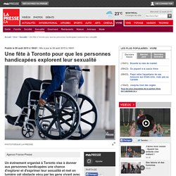 Une fête à Toronto pour que les personnes handicapées explorent leur sexualité