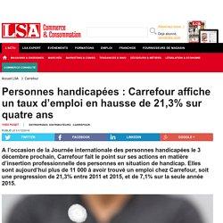 Personnes handicapées : Carrefour affiche un...