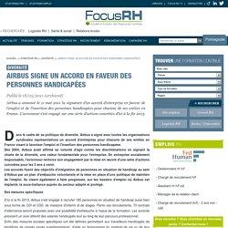 Airbus signe un accord en faveur des personnes handicapées - Diversité - Focus RH