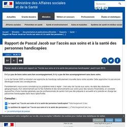 Rapport de Pascal Jacob sur l'accès aux soins et à la santé des personnes handicapées - Santé - Ministère des Affaires sociales et de la Santé