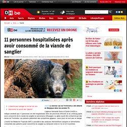 DH_BE 05/12/14 11 personnes hospitalisées après avoir consommé de la viande de sanglier