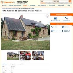 Gîte Rural de 10 personnes près de Rennes Locations & Gîtes Ille-et-Vilaine