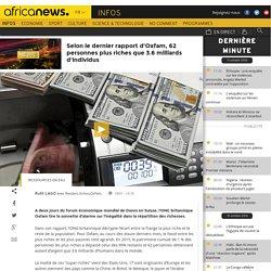 Selon le dernier rapport d'Oxfam, 62 personnes plus riches que 3.6 milliards d'individus