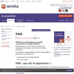 PMR : personnes à mobilité réduite - Ooreka