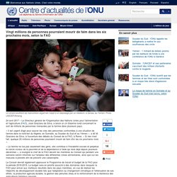 Vingt millions de personnes pourraient mourir de faim dans les six prochains mois, selon la FAO