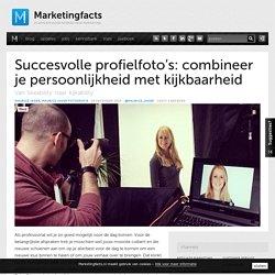 Succesvolle profielfoto's: combineer je persoonlijkheid met kijkbaarheid