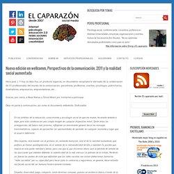 Nueva edición en wellcomm, Perspectivas de la comunicación. 2011 y la realidad social aumentada