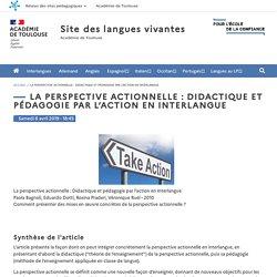 La perspective actionnelle : Didactique et pédagogie par l'action en Interlangue