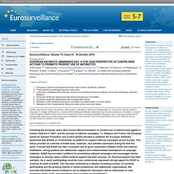 EUROSURVEILLANCE 16/10/14 European Antibiotic Awareness Day: a five-year perspective of Europe-wide actions to promote prudent use of antibiotics.