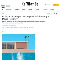 La leçon de perspective du peintre britannique David Hockney
