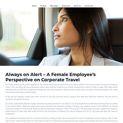 Always on Alert – A Female Employee's Perspective on Corporate Travel - Beepnbook
