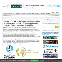 Dossier : Climat et changement climatique dans une perspective de développement durable : Subir, atténuer, s'adapter …