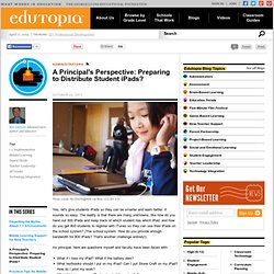 A Principal's Perspective: Preparing to Distribute Student iPads?