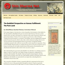 The Buddhist Perspective on Human Fulfillment: The Pure Land