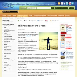 The Paradox of the Cross - Resources
