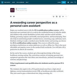 A rewarding career perspective as a personal care assistant: ncoonlineacadem — LiveJournal