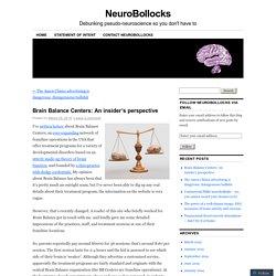 Brain Balance Centers: An insider's perspective