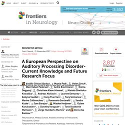 A European Perspective on Auditory Processing Disorder-Current Knowledge and Future Research Focus