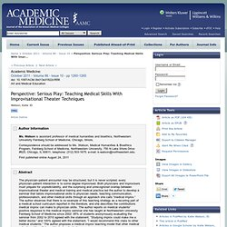 Perspective: Serious Play: Teaching Medical Skills With Impr... : Academic Medicine