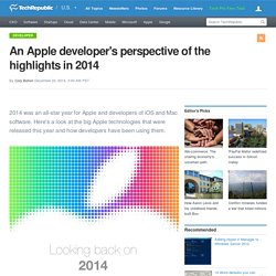 An Apple developer's perspective of the highlights in 2014