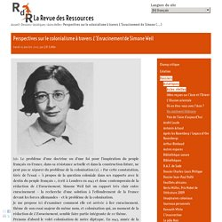 Perspectives sur le colonialisme à travers L'Enracinement de Simone Weil