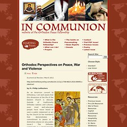 Orthodox Perspectives on Peace, War and Violence