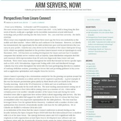 Perspectives From Linaro Connect – ARM Servers, Now!