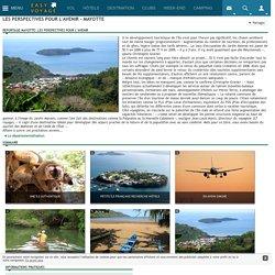 Les perspectives pour l'avenir - Mayotte : un tourisme en voie de développement