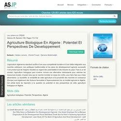 Les cahiers du CREAD n°105/106-2013 AGRICULTURE BIOLOGIQUE EN ALGERIE : POTENTIEL ET PERSPECTIVES DE DEVELOPPEMENT