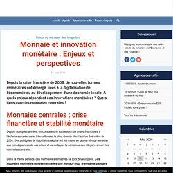 Monnaie et innovation monétaire : Enjeux et perspectives - cafes-economiques.fr