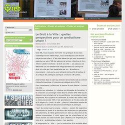 Le Droit à la Ville : quelles perspectives pour un syndicalisme urbain ?