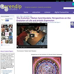 The Evolution Tibetan Sand Mandala: Perspectives on the Evolution of Life and Artistic Expression