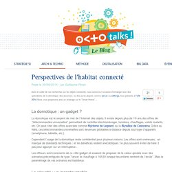 Perspectives de l'habitat connecté