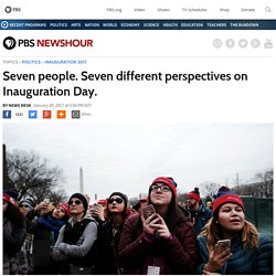 Seven people. Seven different perspectives on Inauguration Day.