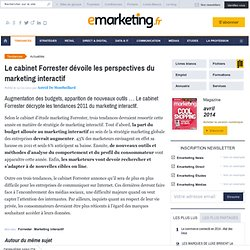 Le cabinet Forrester dévoile les perspectives du marketing interactif