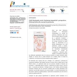 JAD� Mariannick, 2006, Patrimoine immat�riel: perspectives d'interpr�tation du concept de patrimoine