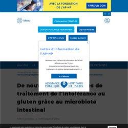 APHP 22/10/20 De nouvelles perspectives de traitement de l'intolérance au gluten grâce au microbiote intestinal