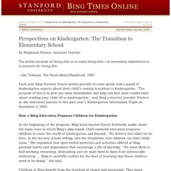 Bing Times Online » Blog Archive » Perspectives on Kindergarten: The Transition to Elementary School