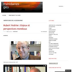 Hubert Vedrine : Enjeux et perspectives mondiaux