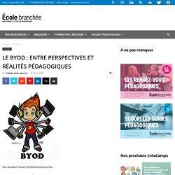 DOSSIER : Le BYOD : entre perspectives et réalités pédagogiques